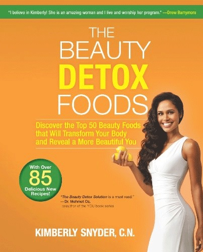 BEAUTY DETOX FOODS BY KIMBERLY SNYDER