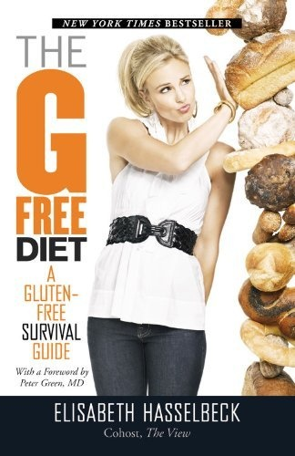 THE G FREE DIET BY ELISABETH HASSELBECK